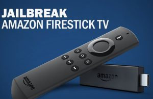 how to jailbreak amazon fire stick