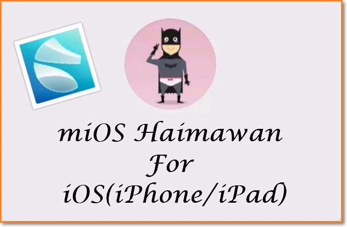 MiOS Haimawan Download for iOS, iPhone & Android [2019