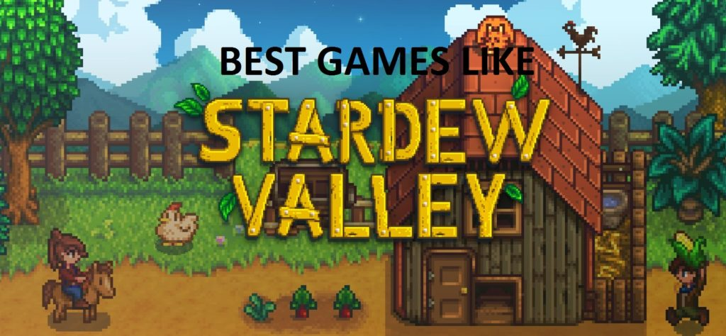 games like stardew valley, Stardew Valley