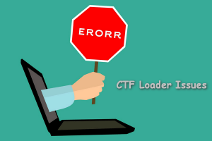CTF loader, What is CTF Loader, ctfmon.exe